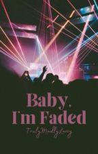 Baby, I'm Faded ➳ Larry by TrulyMadlyLarry