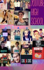 YouTube High school by redlipstick15