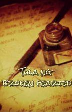 Tula ng Broken Hearted by OddlyA