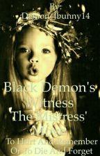 Black Demon's Witness: The Mistress' Move by Jakkaze_YomazakiRaid