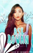 Ask Rowan Blanchard by RowanBlanchard