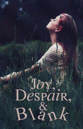 Joy, Despair, & Blank by kia13AS