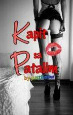 Kapit sa Patalim by JustBaliw
