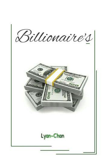 Billionaire's [ SEDANG DALAM KEGALAUAN ]