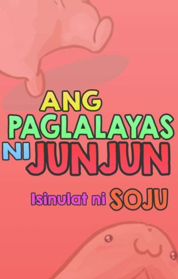 Ang Paglalayas Ni Junjun