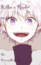 Killua x Reader (Oneshots, two shots, and Three shots) by Kicho_Murasaki