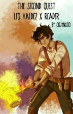 The Second Quest [Leo Valdez x Reader] by iiClouds