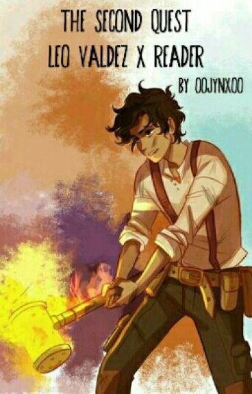 The Second Quest [Leo Valdez x Reader]