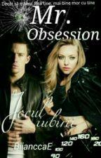 Mr. Obsession by BiianccaE