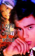 Love is just a word (BAILONA) by tephismynamee