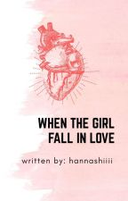 When the girl fall in love *EDITED* by hannah_JaDineEver