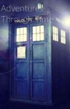 Adventures Through Time by thejedininja1400