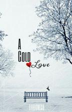 A Cold Love by LeleLovesU