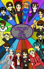 TRUST NO ONE (MC youtubers fanfic) by soulplayer12