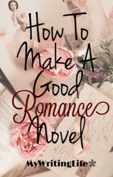 How to make a good novel