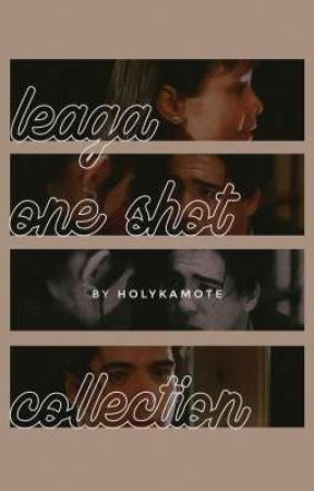 LeAga One Shot Collection by holykamote