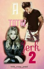 A TOTAL  Jerk  2 by little_crazy_jewel