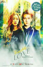 My Trouble Love [EXO FANFICTION] by prkygsoo