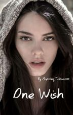 ONE WISH (GirlxGirl) Short Story ON HOLD by MaputingTahimik018