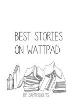 Best Stories On Wattpad by 5amthoughts