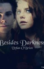 Besides Darkness||Dylan O'Brien by cateluna22black