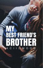 My Best Friend's Brother [Hendall] by aciidmoon