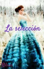 La selección by blankiii9339