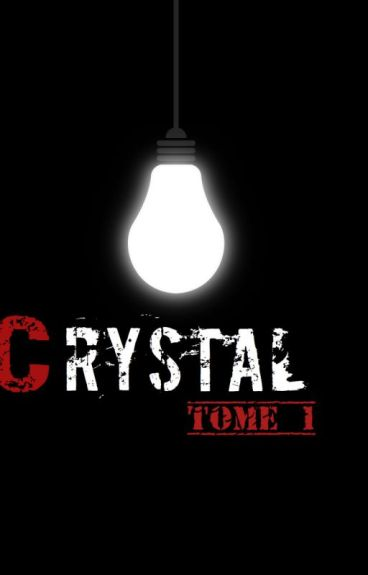 Crystal.[z.m] Terminée