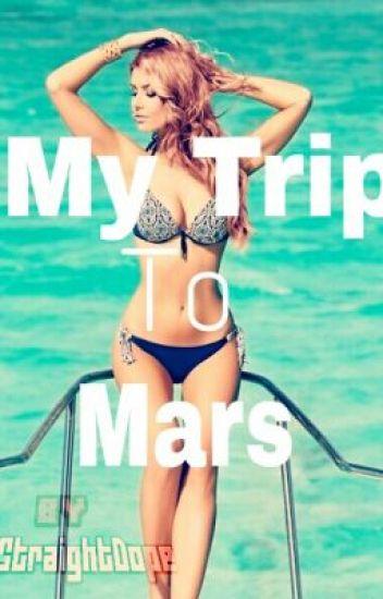 My Trip To Mars