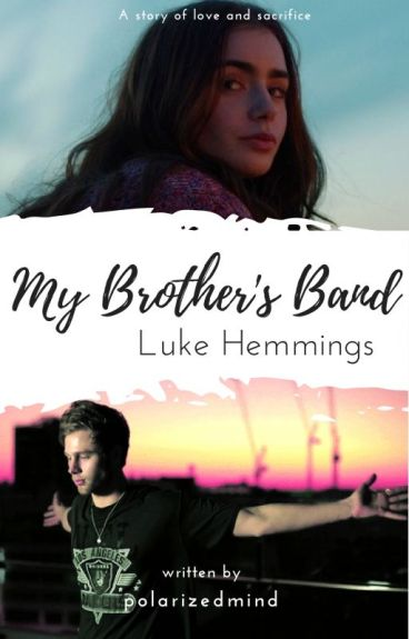 My Brother's Band |LH| #Wattys2016