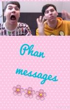 Phan messages by DaddyMichealLester
