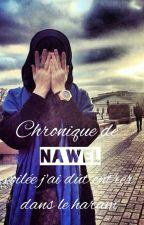 chronique de Nawel: voilée j'ai dût entrer dans le haram(originale) by la_rifia_ta_boss
