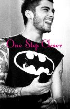 One Step Closer (Zayn Malik Fanfic) by iMalikBabe