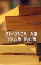 Divulga as tuas fanfic's by shawntisweet1