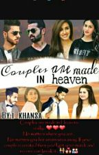 """ Couples are made in HEAVEN""(DHOOMBROS Fanfic) by i_khansa"