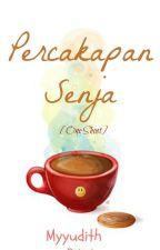 Percakapan Senja [One Shoot] by myyudith