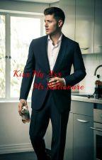 Kiss my ass Mr.Billionaire  by ana_somerhalder