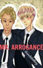 Mr. Arrogance by itsanotakuthing