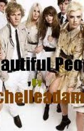 Beautiful People by MichelleadamsRG