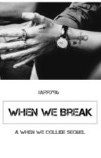When We Break (Harry Styles) by Jarry96
