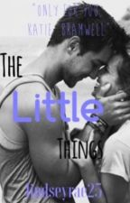 The Little Things by lindseyrae25