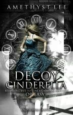 Decoy Cinderella by AmethystLee1