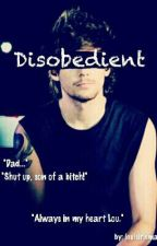 Disobedient || oneshot - l.s by ziamsociety