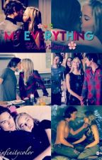 My Everything - Haleb story by infinitycolor