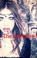 The Vampire's Slave by magickallydelicious