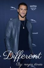 Different | Colin Kaepernick (Complete) by nayas_stories