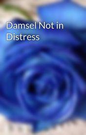 Damsel Not in Distress by everlin_verdant