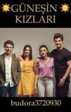 GÜNEŞİN KIZLARI by bellada30