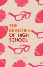 The Realities of High School by churros4life