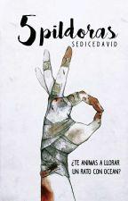 5 Pildoras  by SeDiceDavid